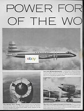 NORTHEAST AIRLINES 1957 POWER THE WINGS OF WORLD BRISTOL BRITANNIA 2 PG AD