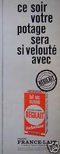 PUBLICITÉ 1965 FRANCE LAIT REGILAIT CE SOIR VOTRE POTAGE SERA SI VELOUTÉ