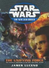 Star Wars: The New Jedi Order - The Unifying Force,James Luceno- 9781844133680