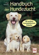 Handbuch der Hundezucht von Inge Hansen (2006, Gebundene Ausgabe)