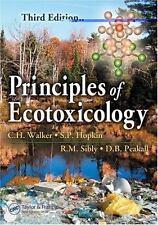 """""""Principles of Ecotoxicology, 3rd Ed.,"""" by Drs. C.H. Walker, et. al."""