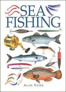 Sea Fishing by Yates, Alan Hardback Book The Cheap Fast Free Post