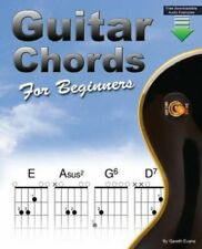 Guitar Chords for Beginners A Beginners Guitar Chord Book with ... 9780957650664