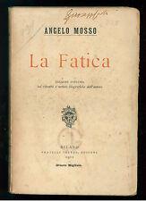 MOSSO ANGELO LA FATICA TREVES 1911 MEDICINA