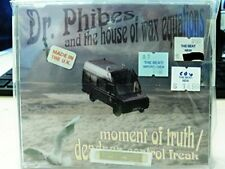 Dr. Phibes Moment of truth/Deadpan control freak (& House of Wax Equ.. [Maxi-CD]