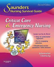 Saunders Nursing Survival Guide: Critical Care & Emergency Nursing by Lori...