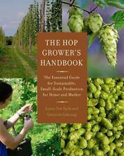 THE HOP GROWER'S HANDBOOK - EYCK, LAURA TEN/ GEHRING, DIETRICH - NEW PAPERBACK B