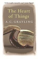 """""""NEW"""" The Heart of Things: Applying Philosophy to the 21st Century, A.C. Graylin"""