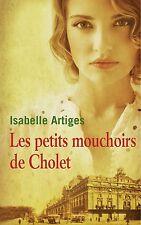 Les petits mouchoirs de Cholet.Isabelle ARTIGES.France Loisirs Broché A001