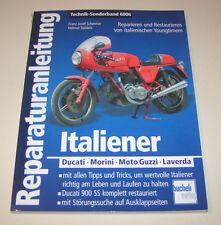Manuel de Réparation Ital. Youngtimer - Ducati - Morini - Moto Guzzi - Laverda
