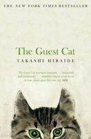NEW The Guest Cat By Takashi Hiraide Paperback Free Shipping