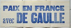 Affiche ancienne MAI 68 PAIX EN FRANCE AVEC DE GAULLE Bandeau Manifestation