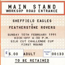 Ticket - Sheffield Eagles v Featherstone Rovers 10.02.1991 Challenge Cup
