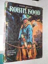 ROBIN HOOD Massimo Grillandi Mondadori Prima edizione 1972 Monicelli Bertello di