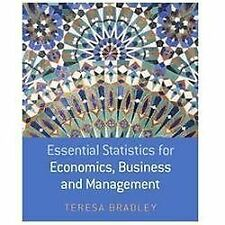 Essential Statistics for Economics, Business and Management by Teresa Bradley...