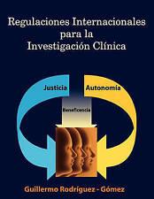 Regulaciones Internacionales para la Investigacion Clinica (Spanish Edition)