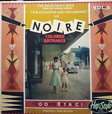 """LP/VA ✦✦ LA NOIRE #6 ✦✦ """"Colored Entrance"""" (Blues'N Rhythm Early Soul Groovers!)"""