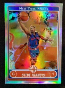 STEVE FRANCIS NBA Knicks 2006-07 Topps Chrome Refractor #104