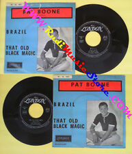 LP 45 7'' PAT BOONE Brazil That old black magic 1962 italy LONDON no cd mc dvd