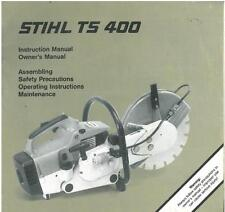 STIHL TS400 DISC CUTTER SAW - TS 400 OPERATORS MANUAL