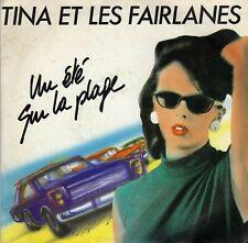 TINA ET LES FAIRLANES UN ETE SUR LA PLAGE / PANIQUE A ORLY FRENCH 45 SINGLE