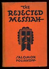 Salomon POLIAKOFF / The Rejected Messiah First Edition 1928