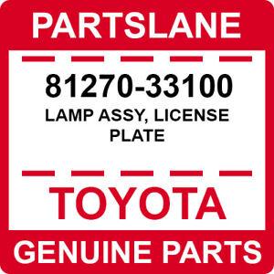 81270-33100 Toyota OEM Genuine LAMP ASSY, LICENSE PLATE