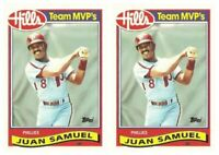 (2) 1989 Topps Hills Team MVP's Baseball #25 Juan Samuel Card Lot Phillies