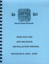 KING KLN 35A GPS RECEIVER INSTALLATION MANUAL