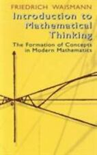 Introduction to Mathematical Thinking: The Formation of Concepts in Modern Mathe