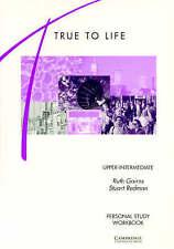 True to Life Upper-Intermediate Personal study workbook, Gairns, Ruth & Redman,