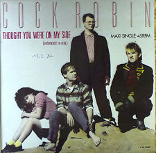 Cock Robin - Thought you were on my Side - Maxi LP - washed - cleaned - # L 1775