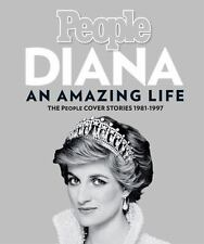 DIANA AN AMAZING LIFE THE PEOPLE COVER STORIES 1981-1997