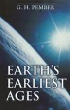 Earth's Earliest Ages by G. H. Pember (1975, Paperback)