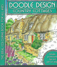 RELAX WITH DOODLE COLOURING BOOK FOR ADULTS COUNRTY COTTAGES DESIGNS PRO-TIPS