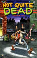 Gilbert Shelton & Pic - NOT QUITE DEAD #4. First printing
