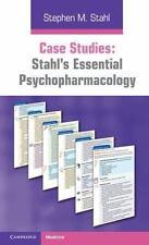 Case Studies: Stahl's Essential Psychopharmacology by Stephen M. Stahl (2011,...