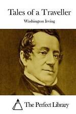 Tales of a Traveller by Irving, Washington 9781511856171 -Paperback