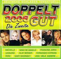 Doppelt Gut 2006 ... 2 CD NEU Michelle Raffaele Luisa Freddy Breck INKA Reim