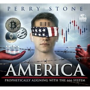 """PERRY STONE-""""America Prophetically Aligning with the 666System""""-2 CD's - 2021"""