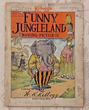 ANTIQUE 1909 CHILDREN'S BOOK - KELLOGG'S FUNNY JUNGLELAND MOVING PICTURES