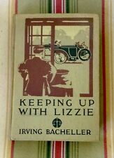 Keeping Up With Lizzie By Irving Bacheller (1st Illustrated Ed. March 1911)