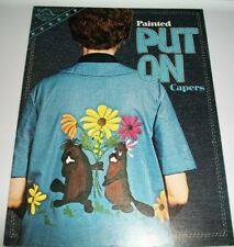 VINTAGE BOOK SOFTCOVER PAINTED PUT ON CAPERS PATTERN FABRIC HOW TO 1976