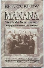 Manana: Detras Del Generalisimo - Ena Curnow