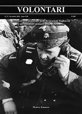 VOLONTARI n.37 - Storia militare Germania WW2 Waffen SS Feldrationen Urizk Höss