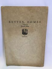 Better Homes: How to Furnish Them by Matlack Price, 1922 Antique Softcover Book