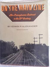 On the Main Line...The Pennsylvania Railroad in the 19th Century