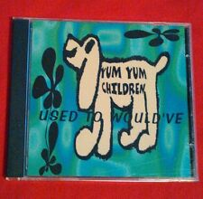 Used to Would've by Yum Yum Children (CD, Sep-2006)*Free Shipping*