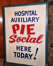 VINTAGE Hospital Auxiliary Metal Sign PIE SOCIAL! Unique FUN Display Piece!