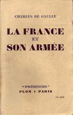Guerre ! La France et son armée ! Charles de Gaulle ! 1944 ! Plon !